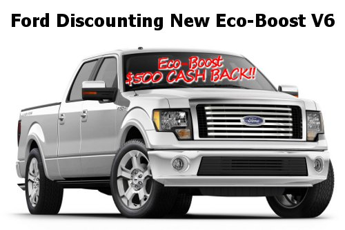 Ford Eco-Boost V6 Cash Back