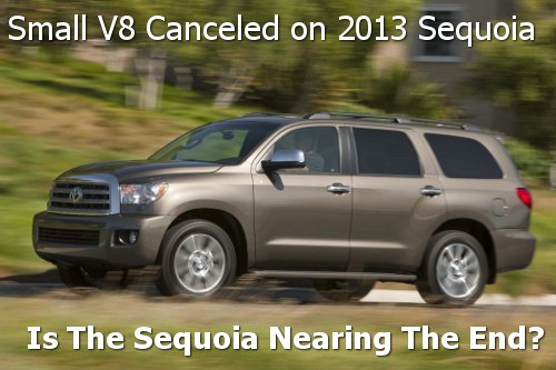 Toyota Cancels 4.6L V8 Option on 2013 Sequoia